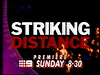 Channel Nine - Striking Distance Promo End Cap [capped by zampakid]