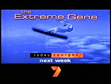 Channel%20Seven%20-%20Promo%20Endtag%20-%20Today%20Tonight%2C%20The%20Extreme%20Gene%20(June%202000)