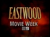 Channel Nine - Promo - Eastwood Movie Week (November 1996) #4