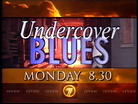 Channel%20Seven%20-%20Promo%20-%20Undercover%20Blues%20(November%201996)%20%233